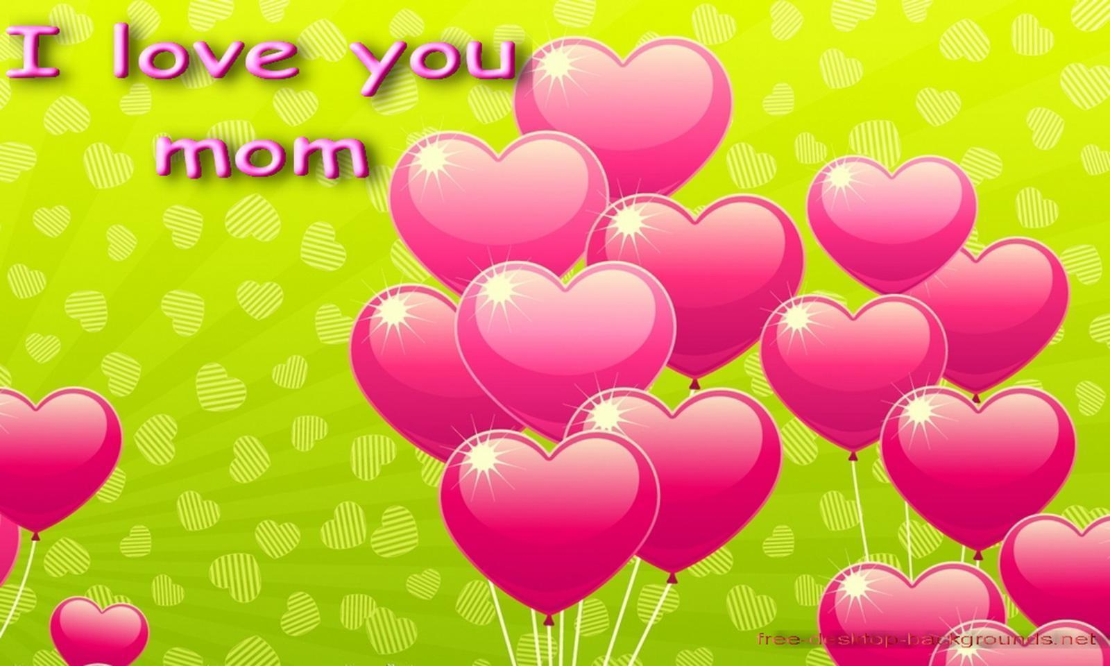 Love Wallpaper For Mom : I Love You Mom Wallpapers - Wallpaper cave
