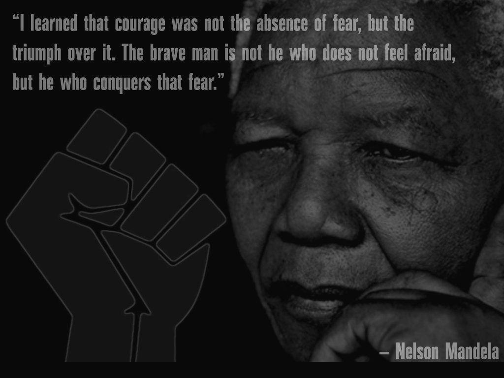 Motivational Wallpaper On Courage Nelson Mandela Quote - quoPic.com