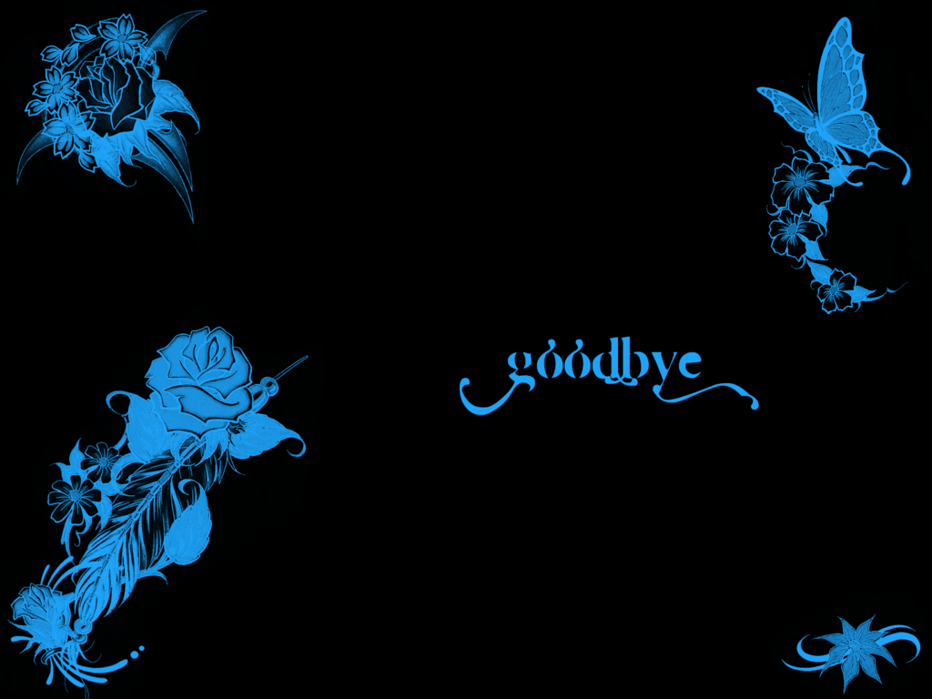Goodbye Wallpapers - Wallpaper Cave
