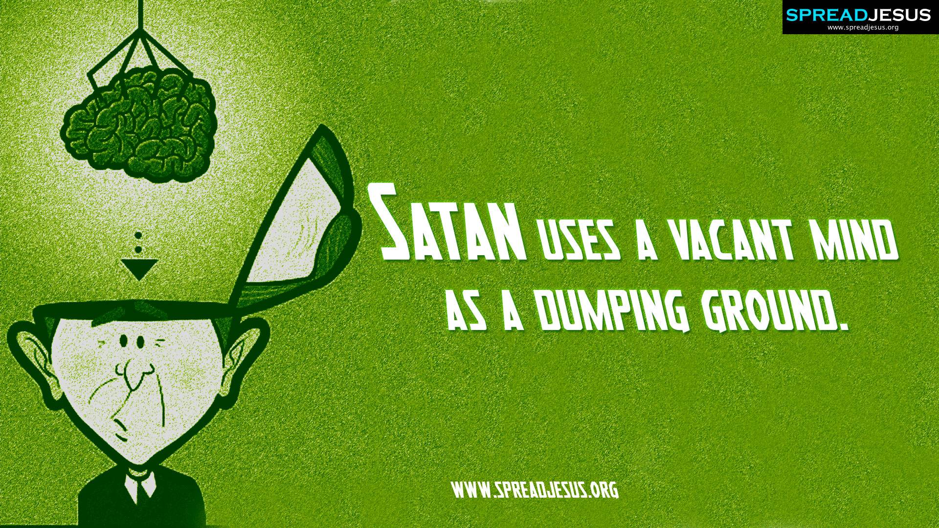 Christian Quotes HD-Wallpaper Download Satan uses a vacant mind