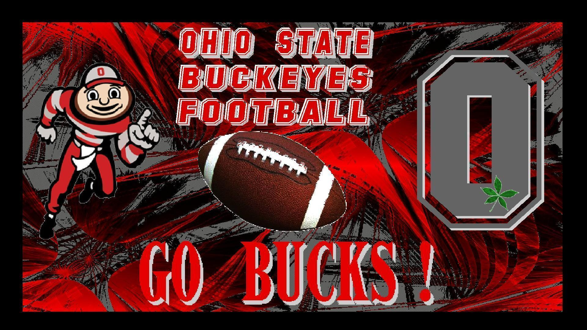 OHIO STATE BUCKEYES FOOTBALL, GO BUCKS!
