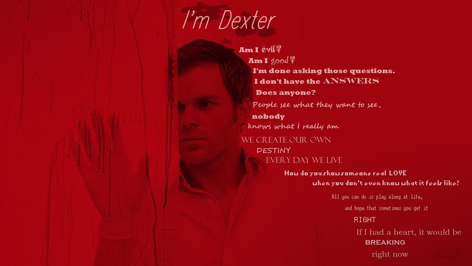Dexter Quotes Wallpaper - Dexter Wallpaper (13505620) - Fanpop