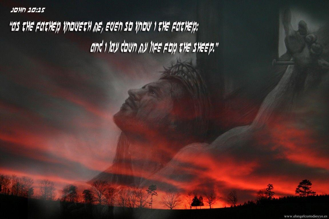 John 10:15 Jesus Crucified On The Cross Wallpapers