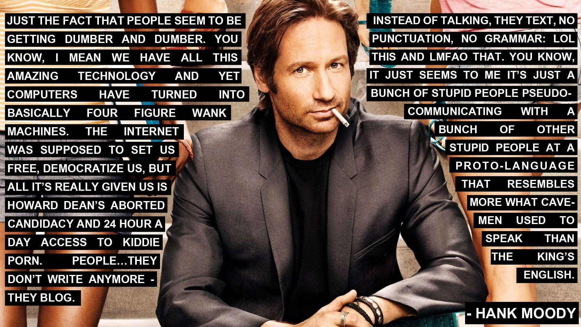 Hank Moody Quotes Gallery