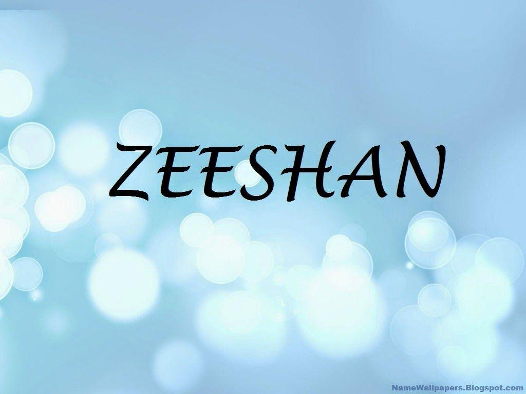 I Love Zeeshan Wallpapers : Wallpaper Name Zeeshan Best Wallpaper Reference