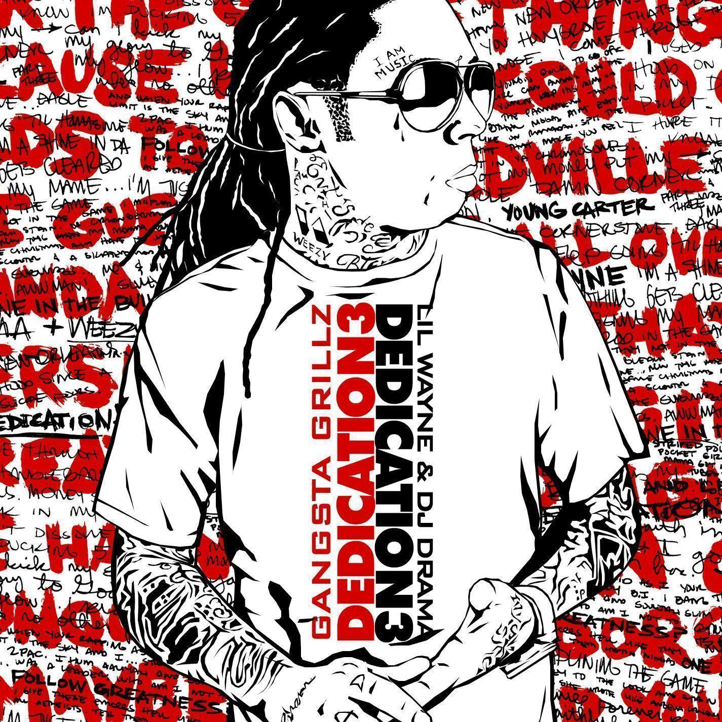 Dj Drama Lil Wayne Dedication Cover Wallpaper 1425x1425 Px Free
