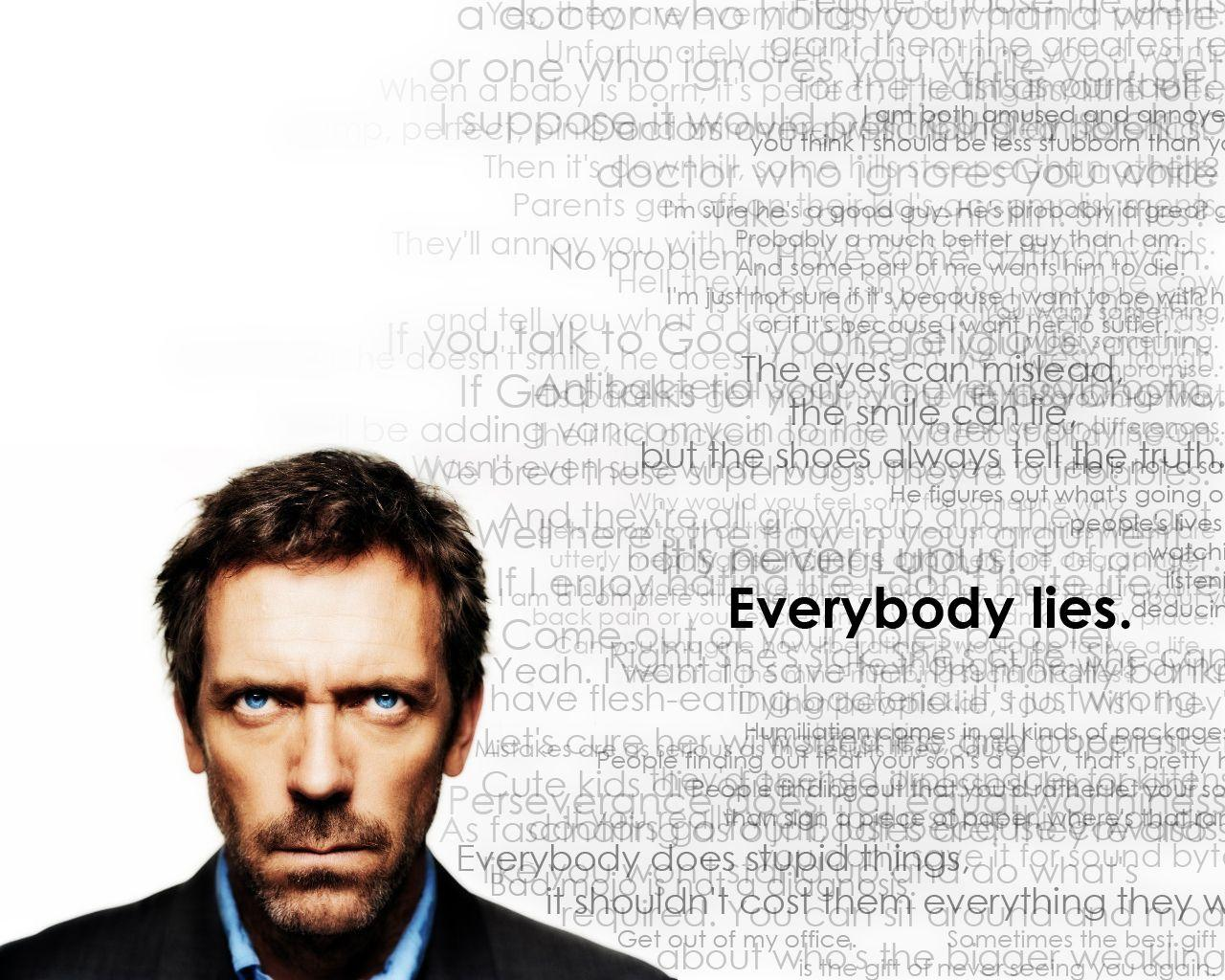 Everybody Lies - House M.D. Wallpaper (1395807) - Fanpop