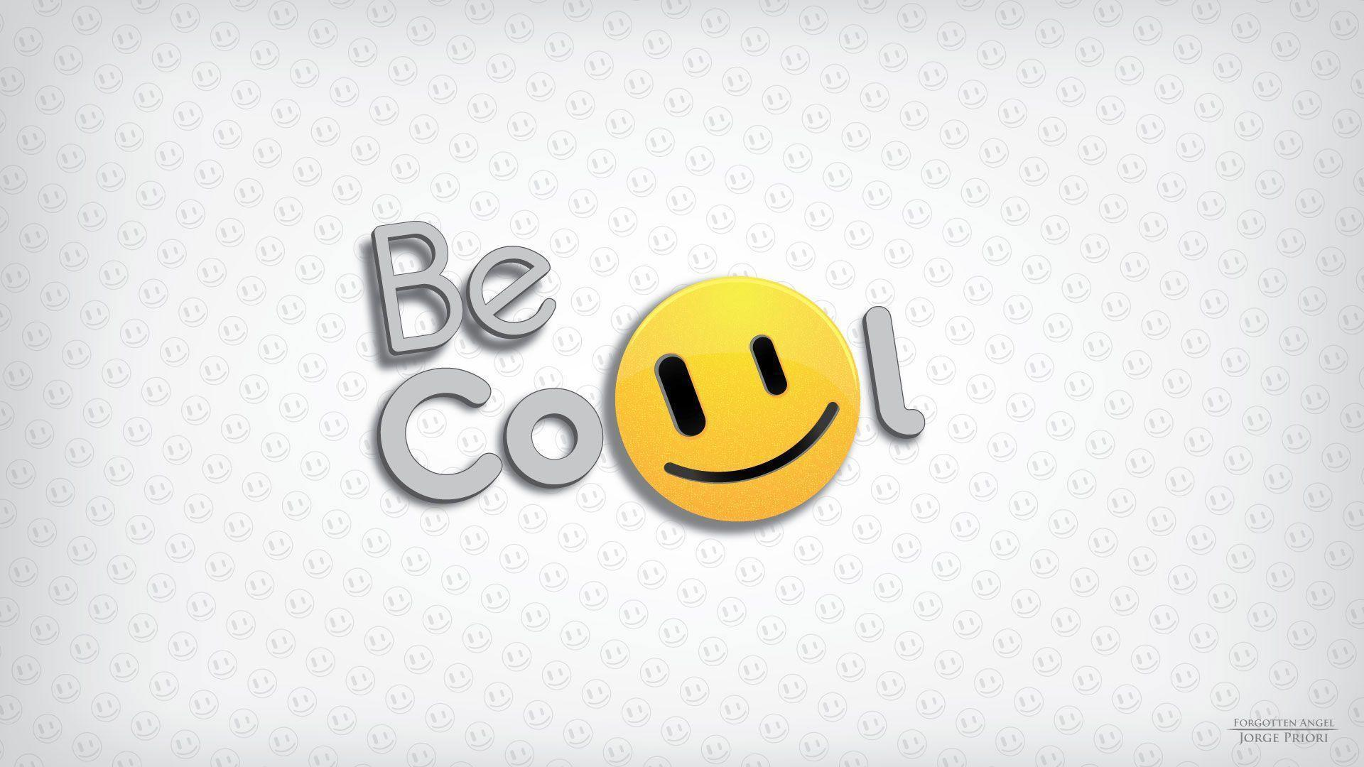 Be Cool Smile for Desktop Backgrounds Hd Wallpapers 1920x1080PX