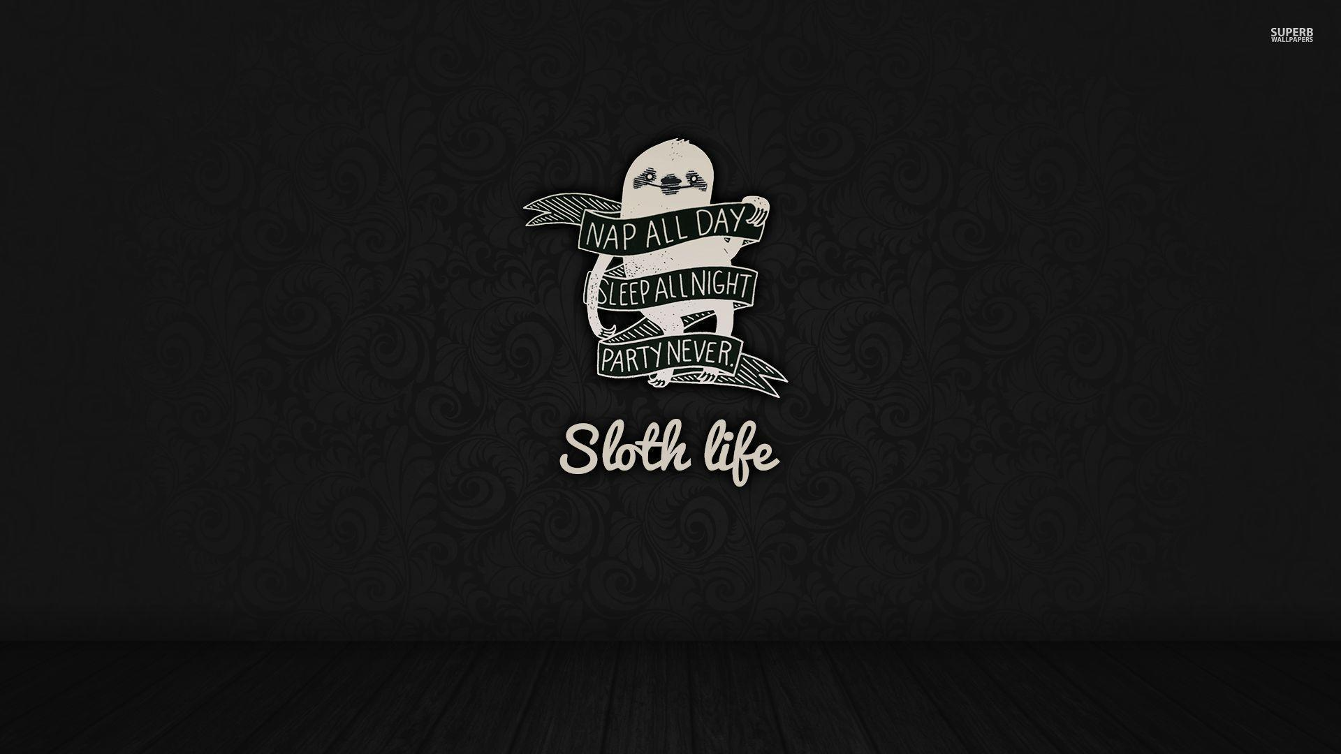Sloth life wallpapers