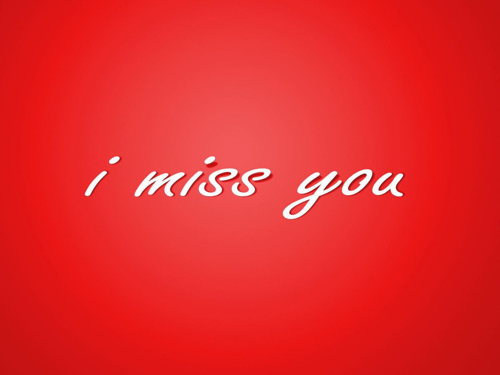 Wallpaper download i miss you - I Miss You Wallpaper In Red Background Hd Wallpapers Desktop