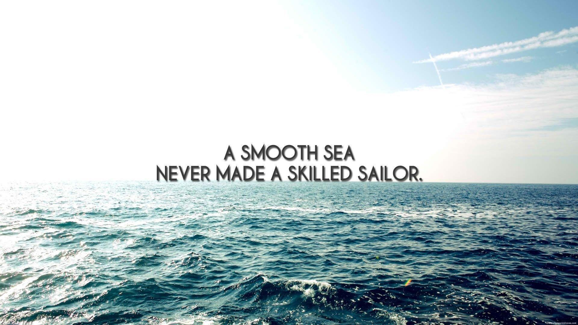 Sailor at sea inspirational quote HD Wallpaper, Desktop Backgrounds