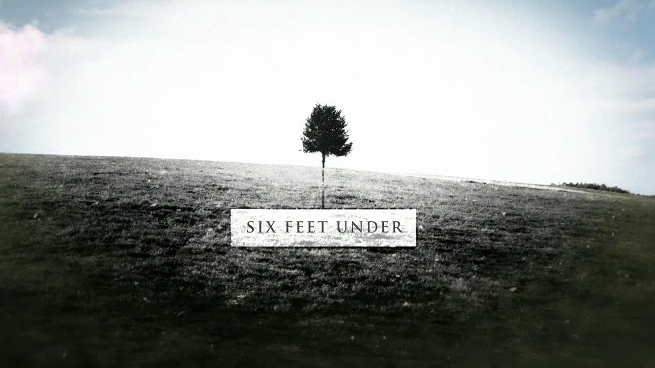 Six Feed Under