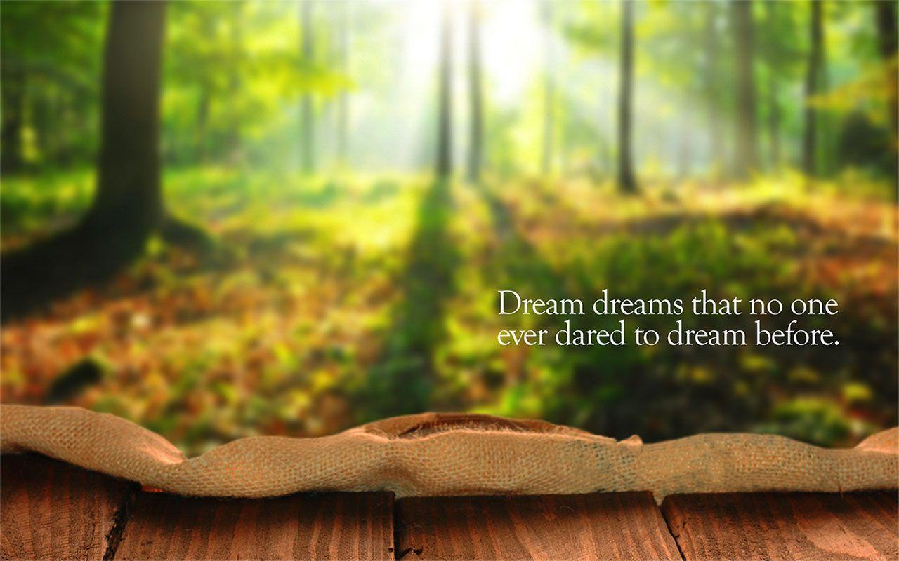 Dream Wallpaper with Quote By Buddha: Do not dwell in the past