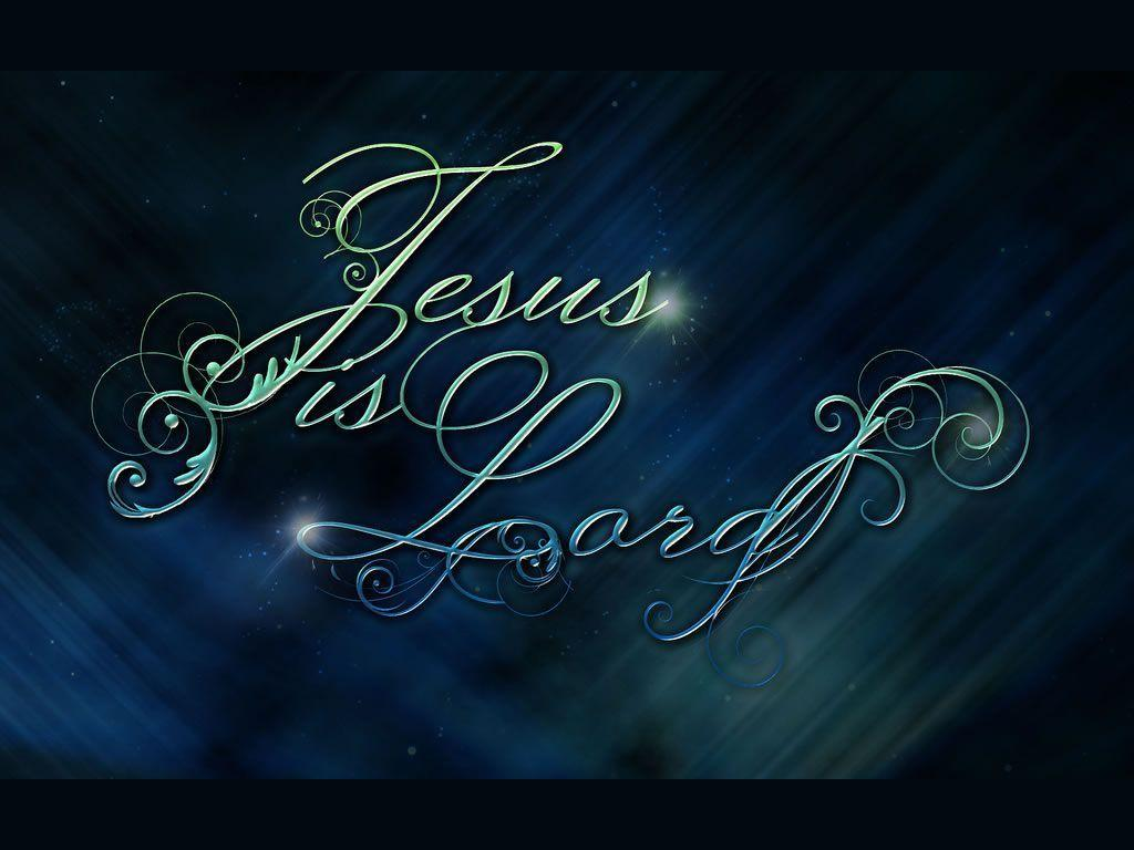 Jesus is the Lord Wallpapers