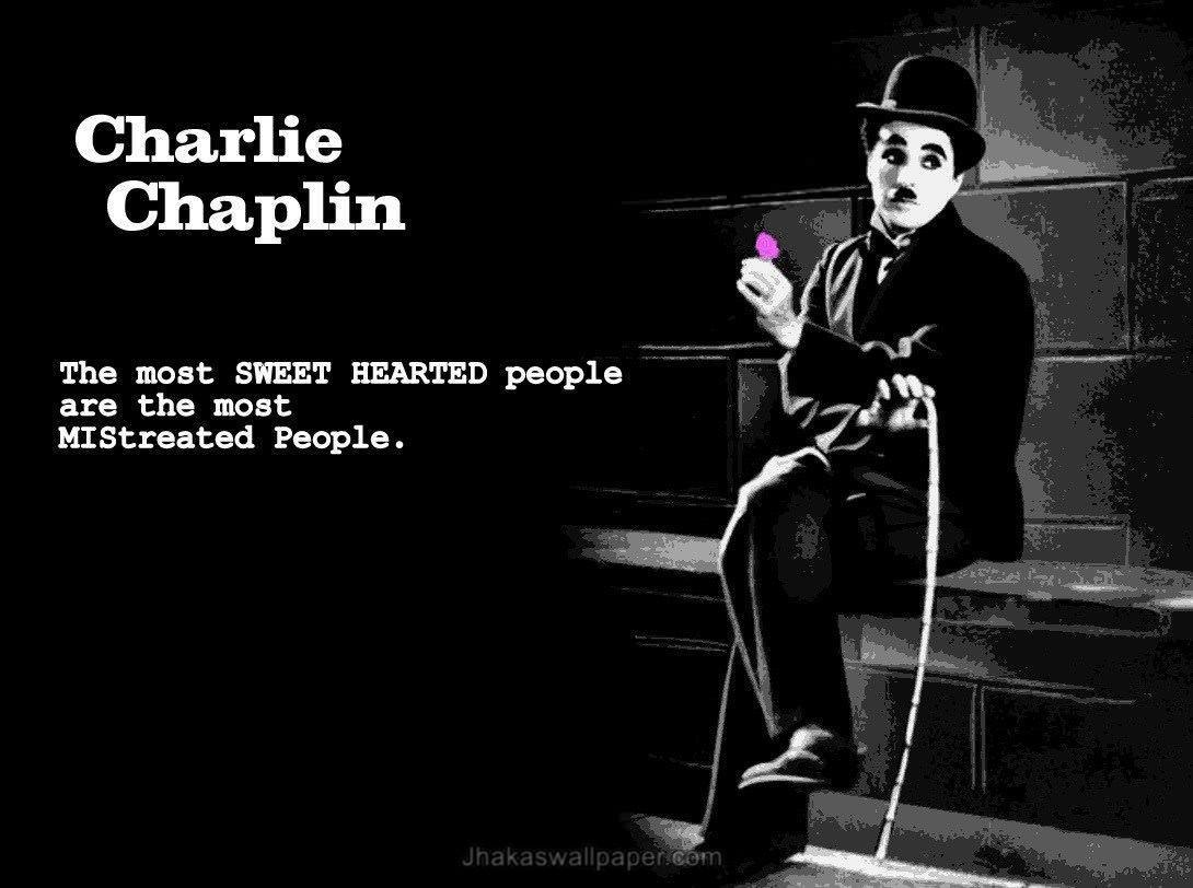 Charlie Chaplin Best Life Quotes
