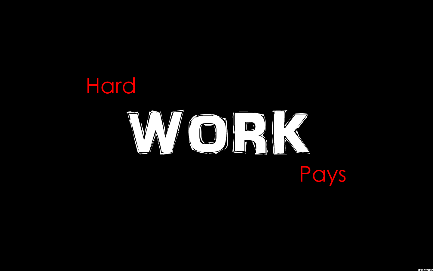 Image For > Hard Work Wallpapers