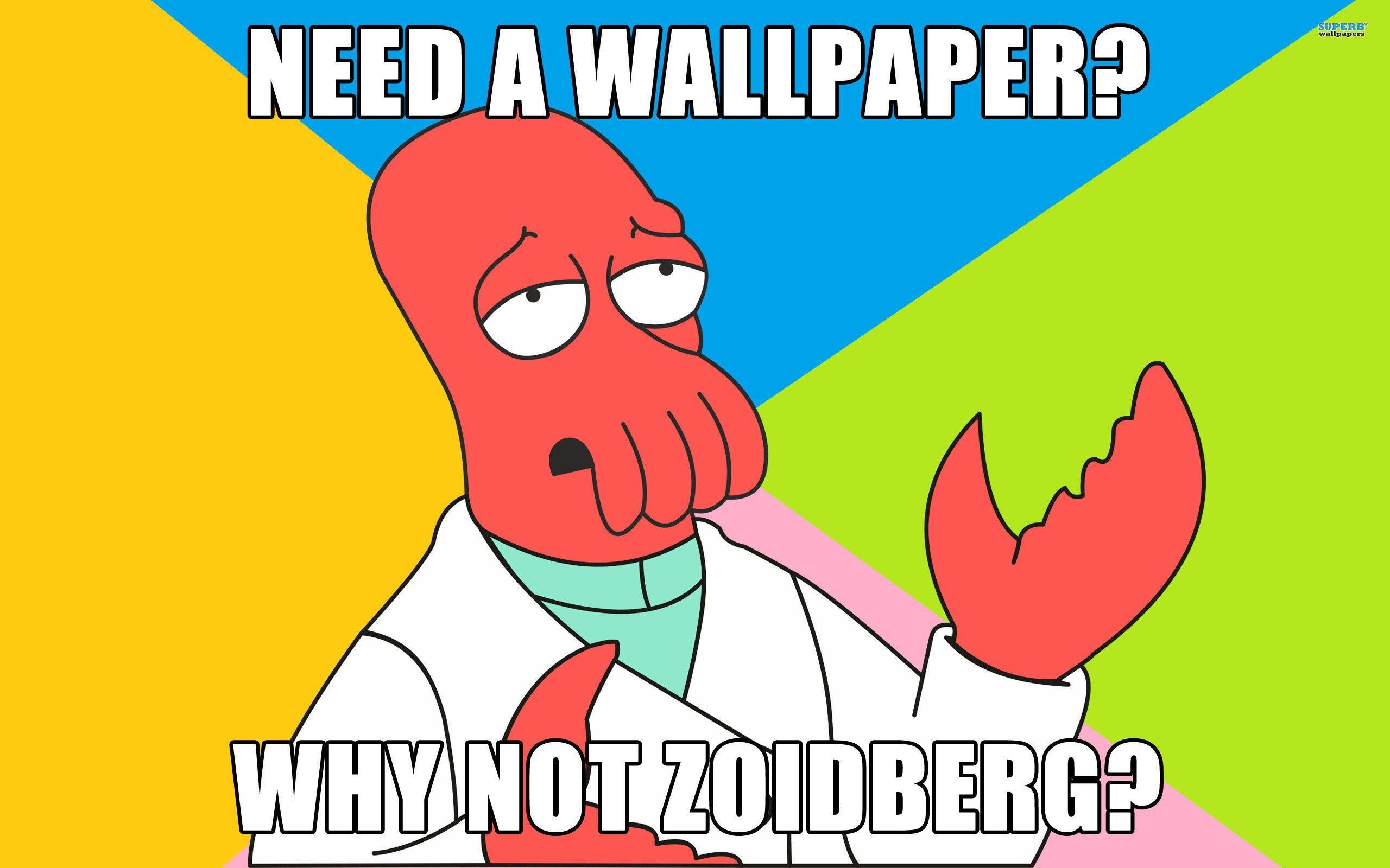 Funny Memes For Backgrounds : Zoidberg wallpapers wallpaper cave
