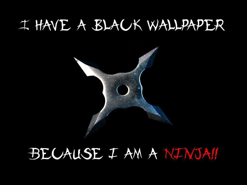 Im A Ninja Wallpaper Hd Images Pictures