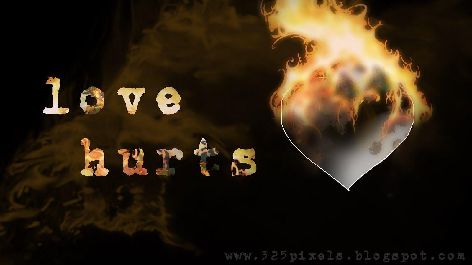 Love Hurts Wallpapers - Wallpaper cave