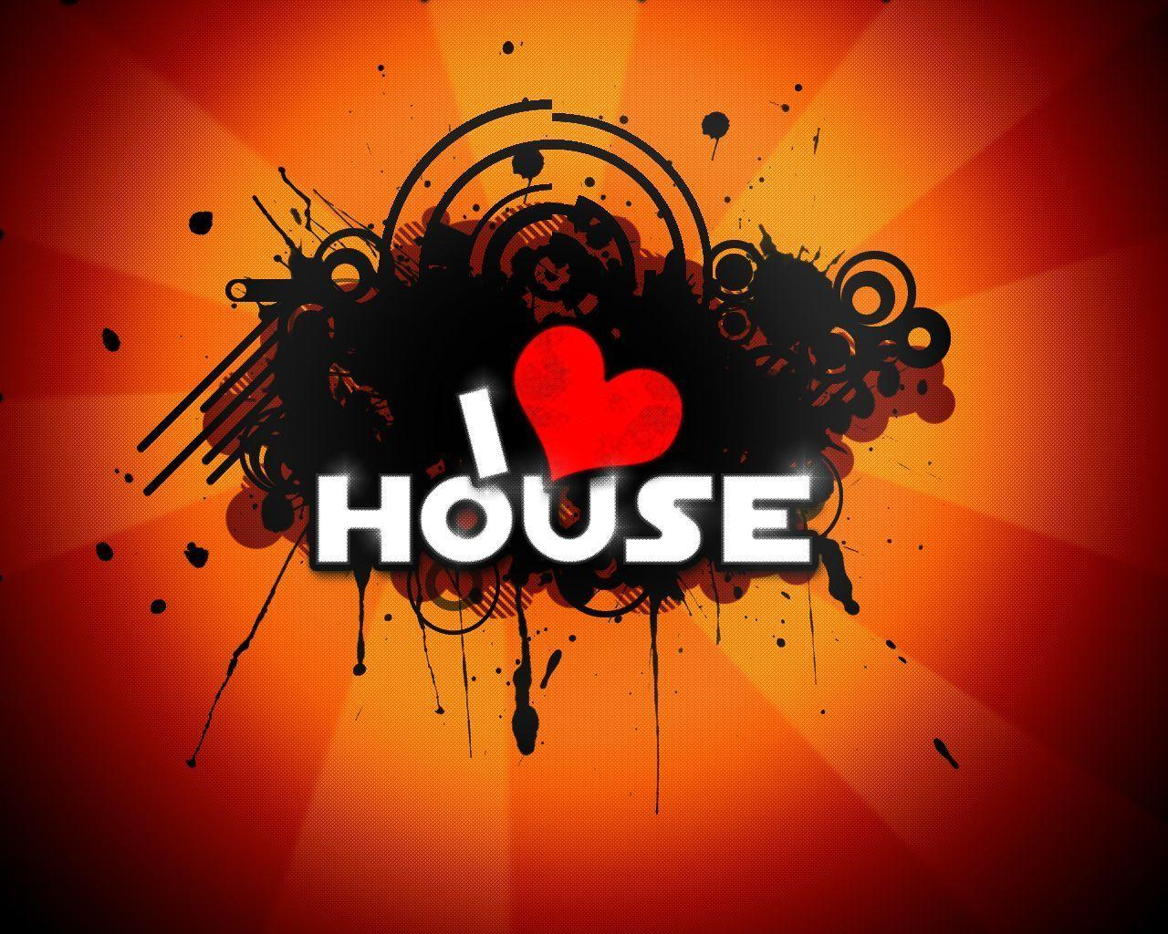 I love house music Wallpaper | High Quality Wallpaper