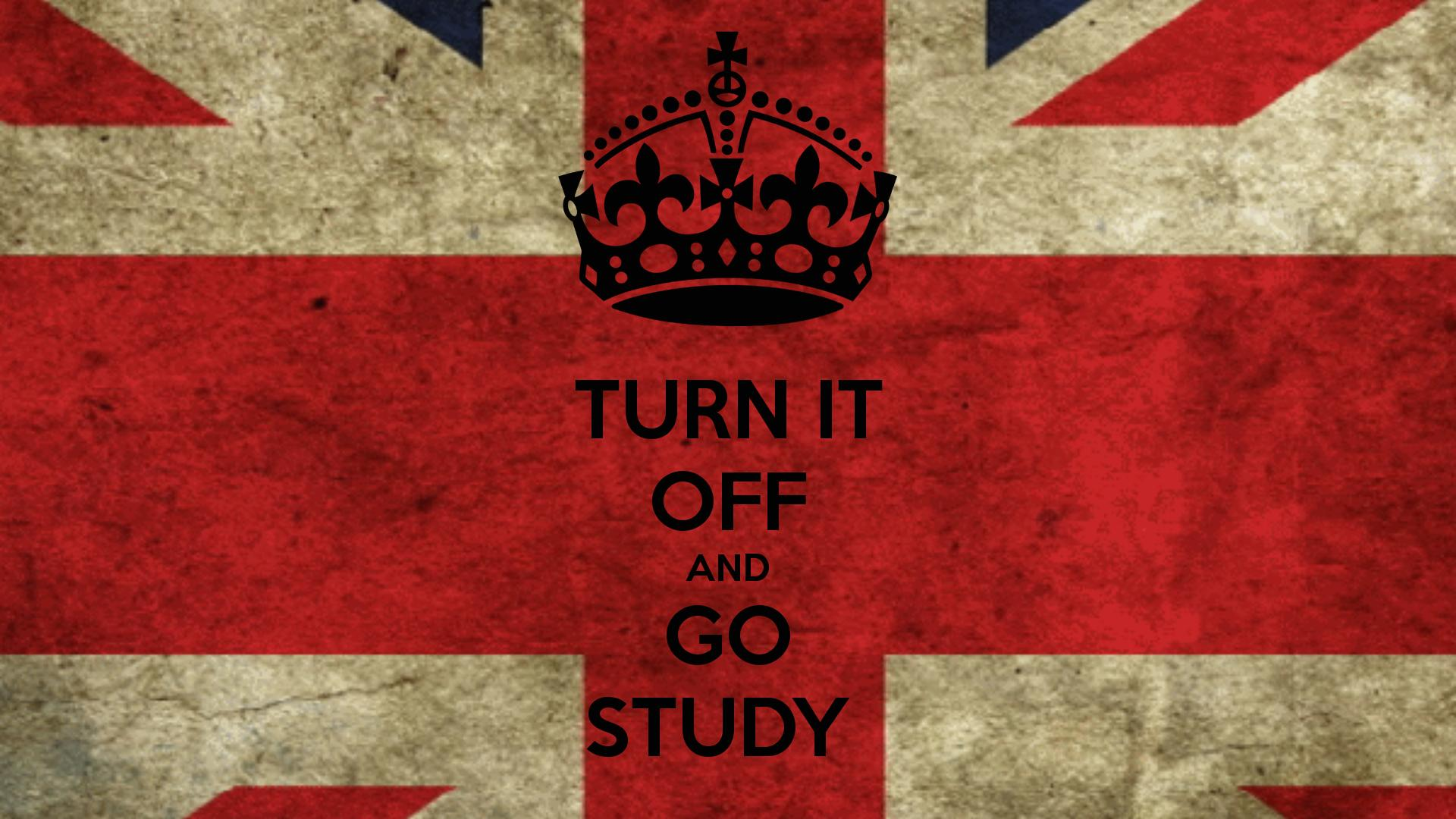 TURN IT OFF AND GO STUDY   KEEP CALM AND CARRY ON Image Generator