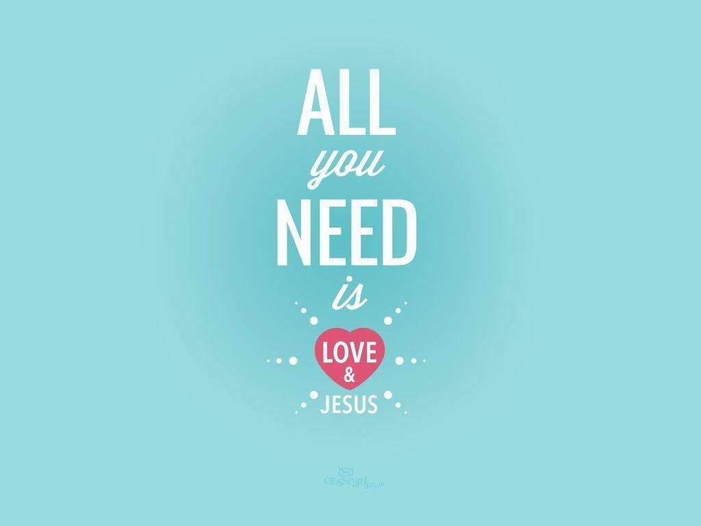 Love Loving Jesus Wallpaper : christian Quotes Wallpapers - Wallpaper cave