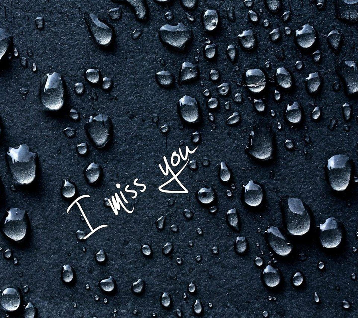 I Miss You Wallpapers - Wallpaper Cave