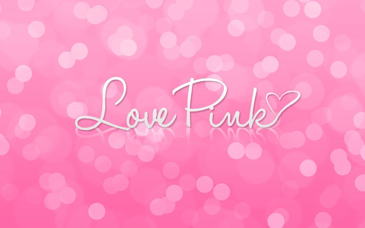 Pink Love Wallpaper: I Love Pink Wallpapers