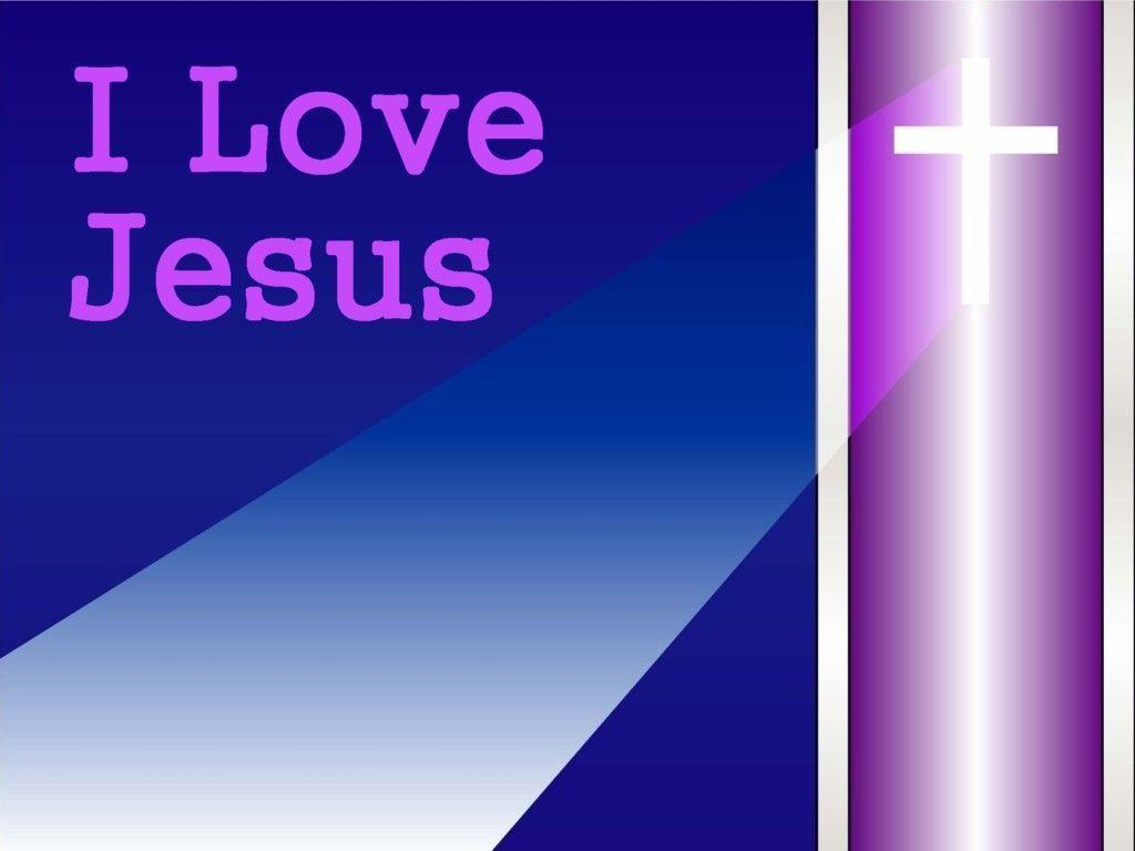 Love Jesus Wallpapers : I Love Jesus Wallpapers - Wallpaper cave