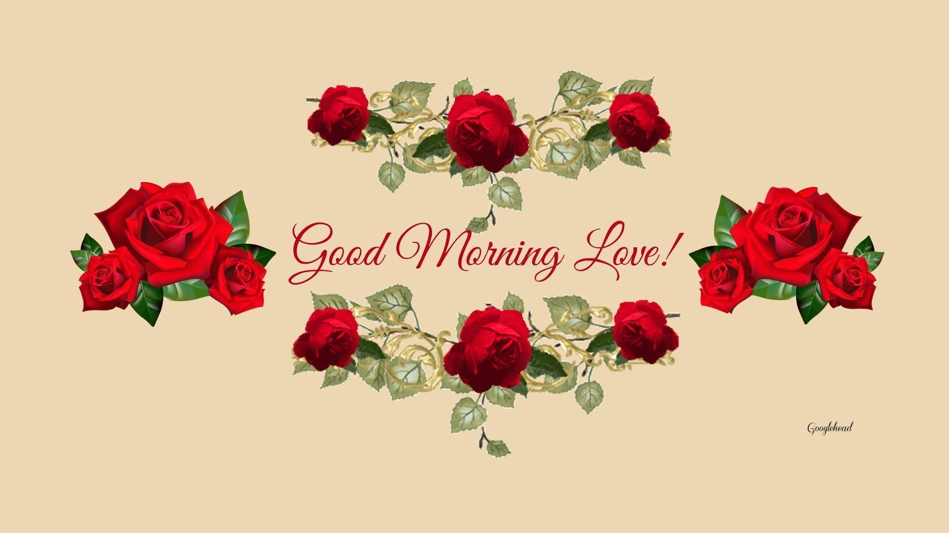 Good Morning Love Images Wallpaper : Wallpapers Good Morning Love - Wallpaper cave