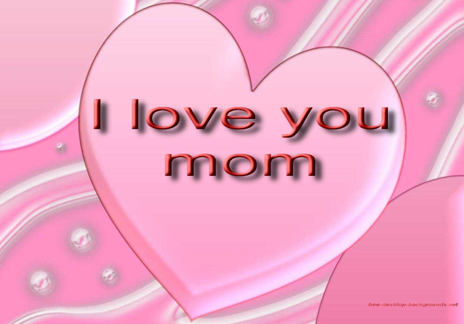 Mom Love Baby Wallpaper : I Love You Mom Wallpapers - Wallpaper cave