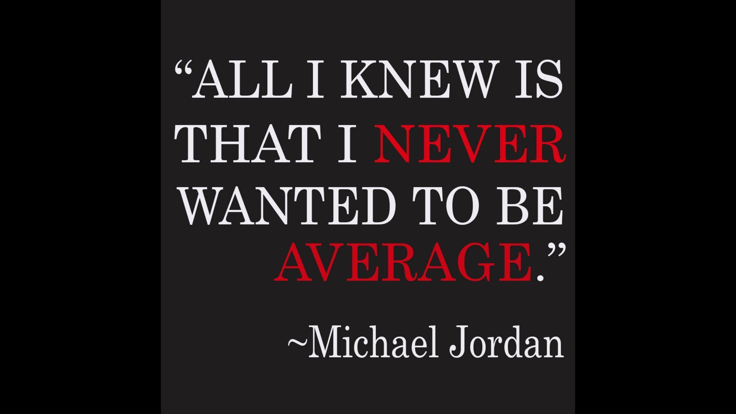 Michael Jordan Quote Pictures from our First page