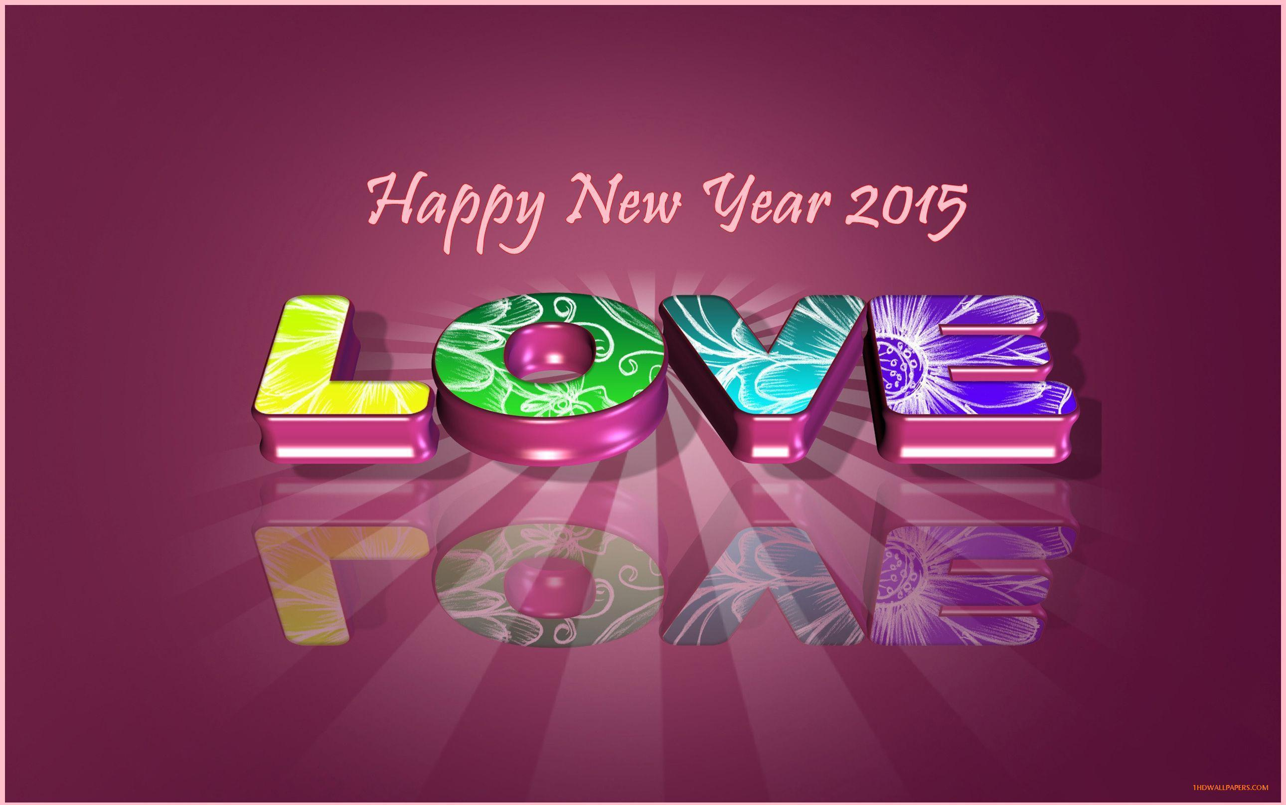 Wallpaper download new year 2015 - Hd Love Happy New Year 2015 Wallpaper Best Topics Download