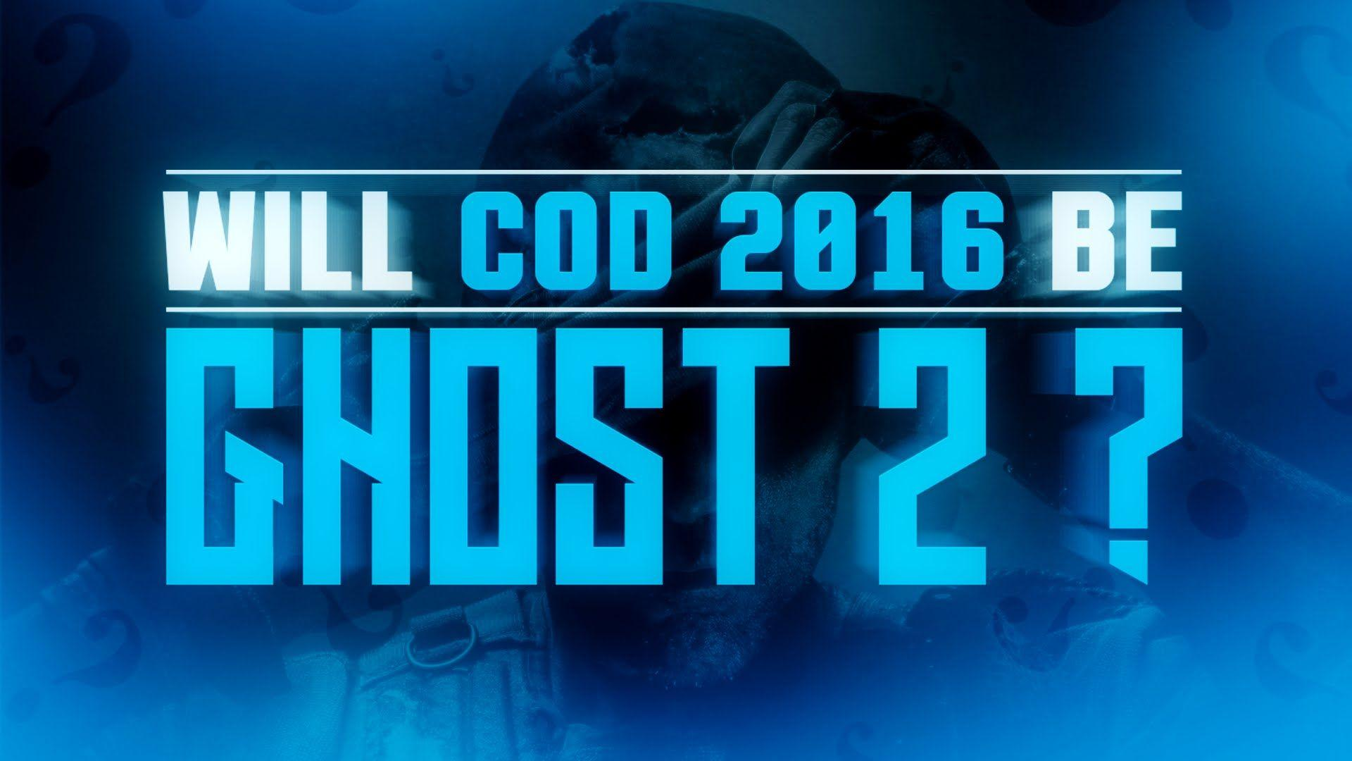 Why COD 2016 will Not Be Call of Duty Ghosts 2 it will be a