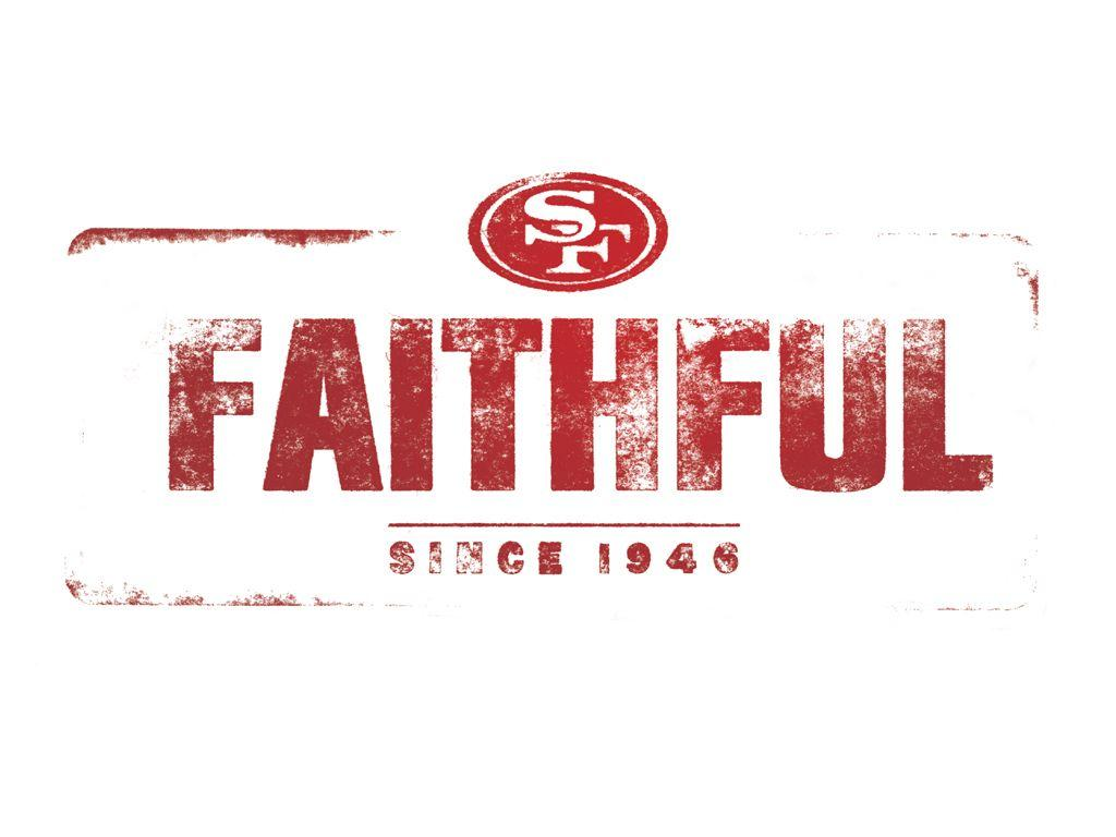 San Francisco 49ers Faithful wallpaper | Sports | Pinterest | San ...