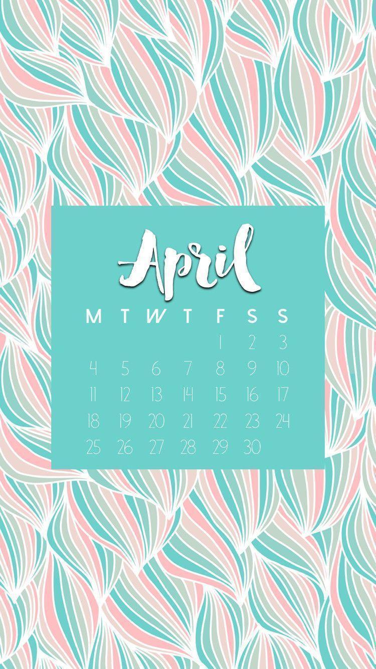 Calendar Wallpaper April Iphone : Desktop wallpapers calendar april wallpaper cave