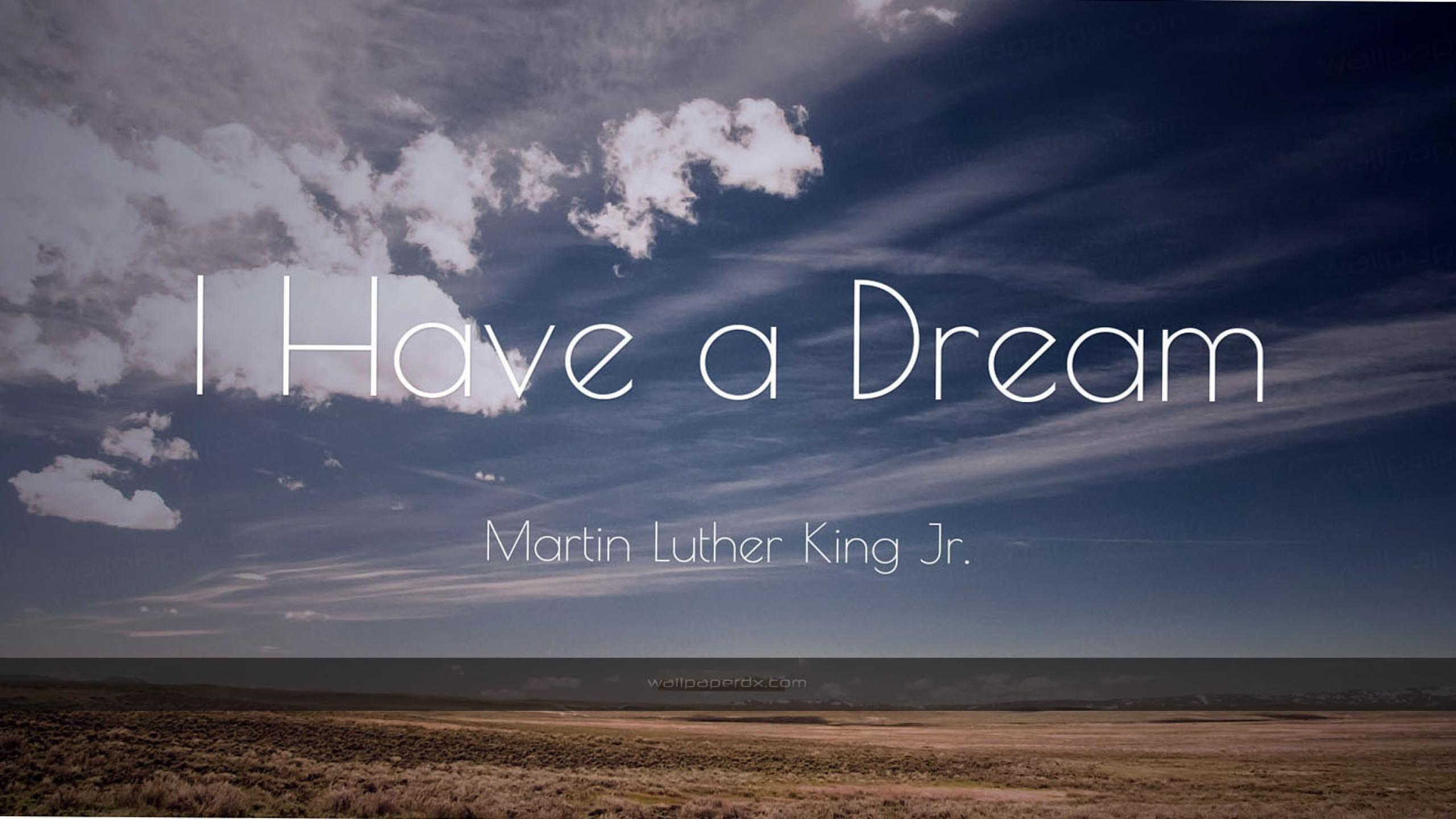 1124 martin luther king jr quote i have a hd wallpaper - 2560 x 1440