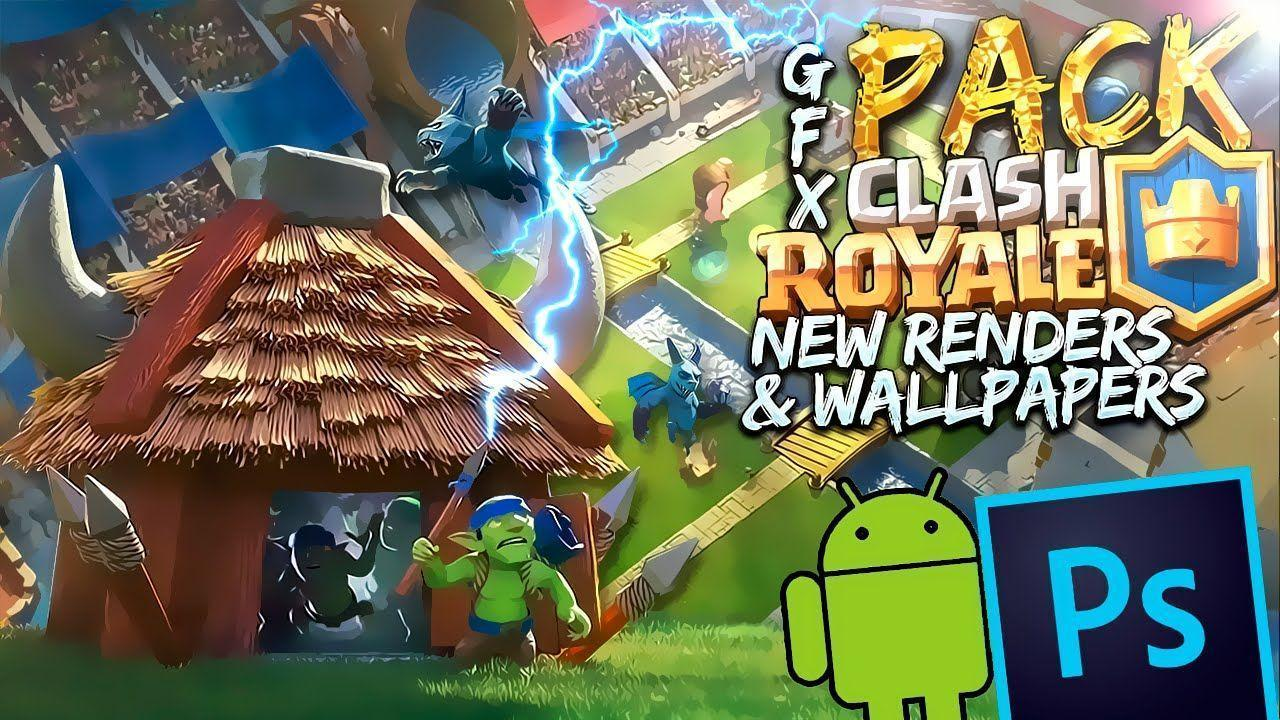 PACK Clash Royale - New Renders & Wallpapers - YouTube