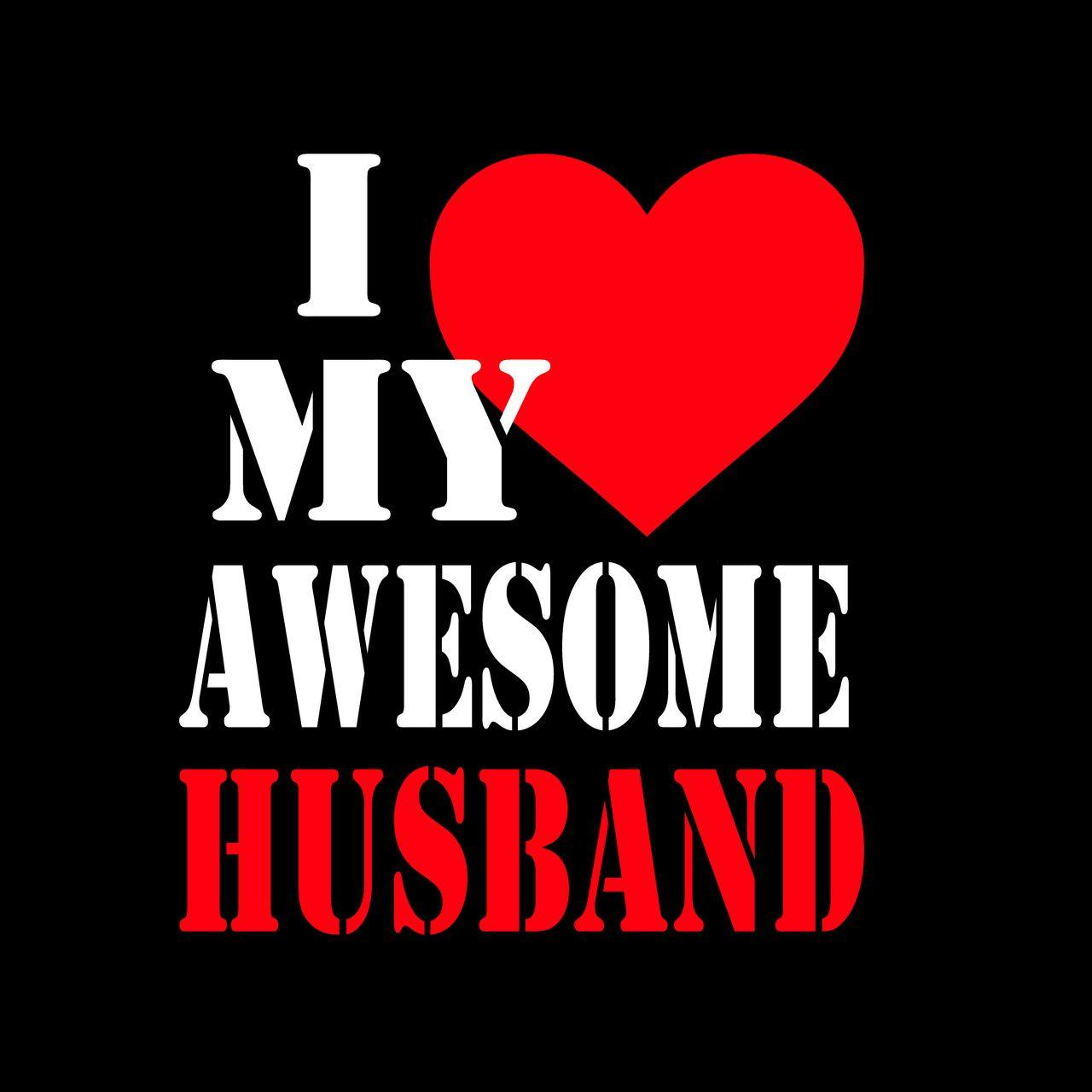 I Love My Husband Wallpapers Wallpaper Cave