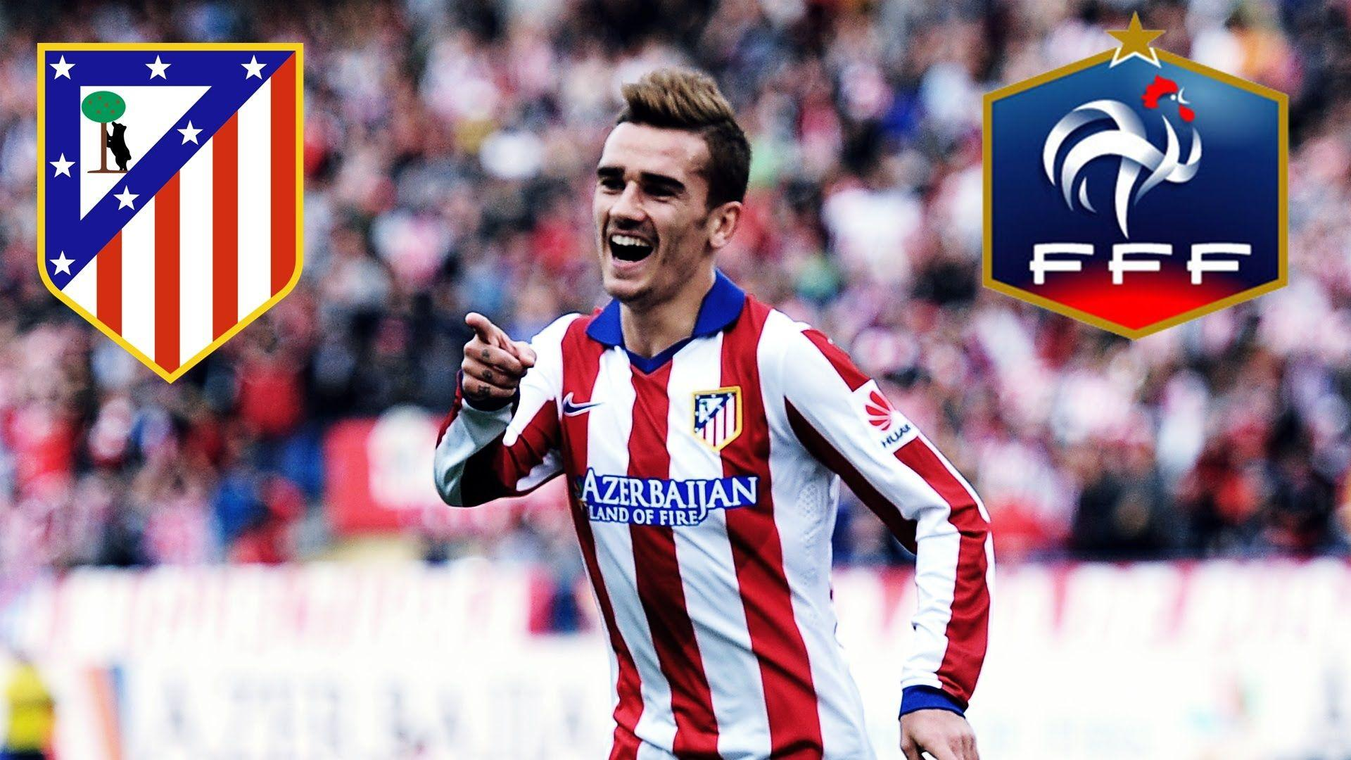 Antoine Griezmann ● Best Goals 2013-2015 ● France - Atletico ...