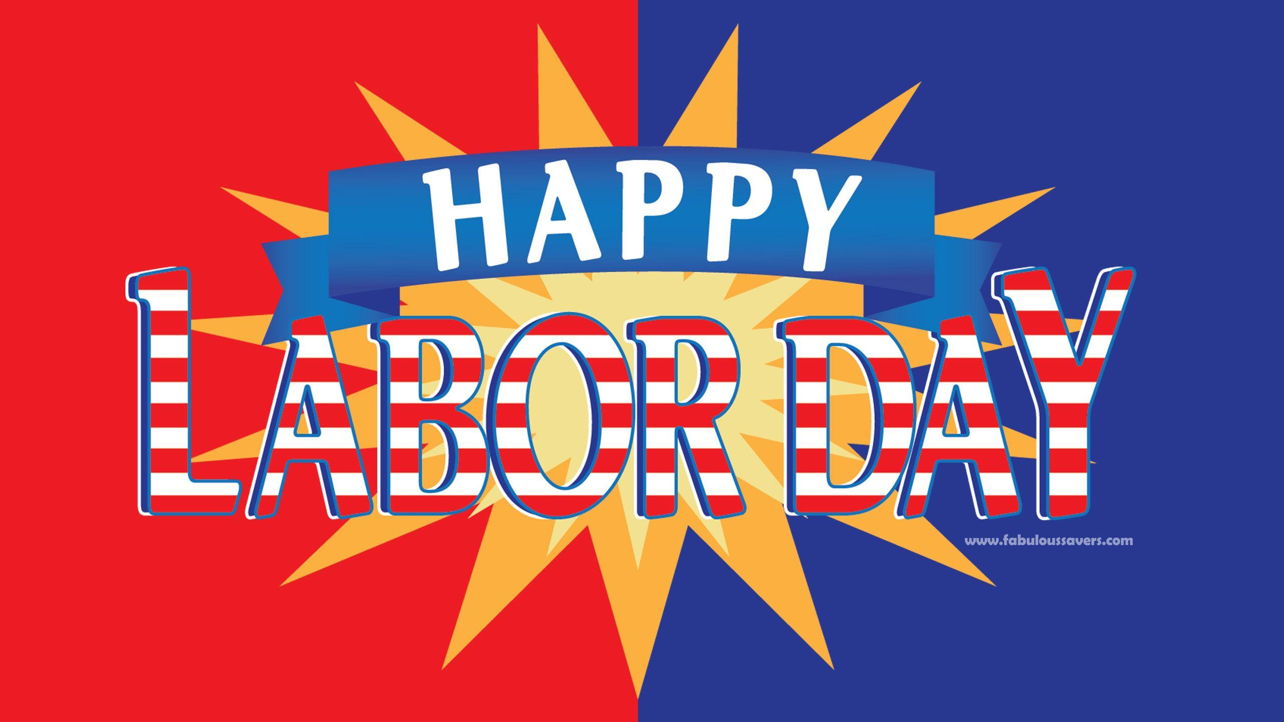 Labor Day HD Wallpapers | Free Computer Desktop Wallpapers