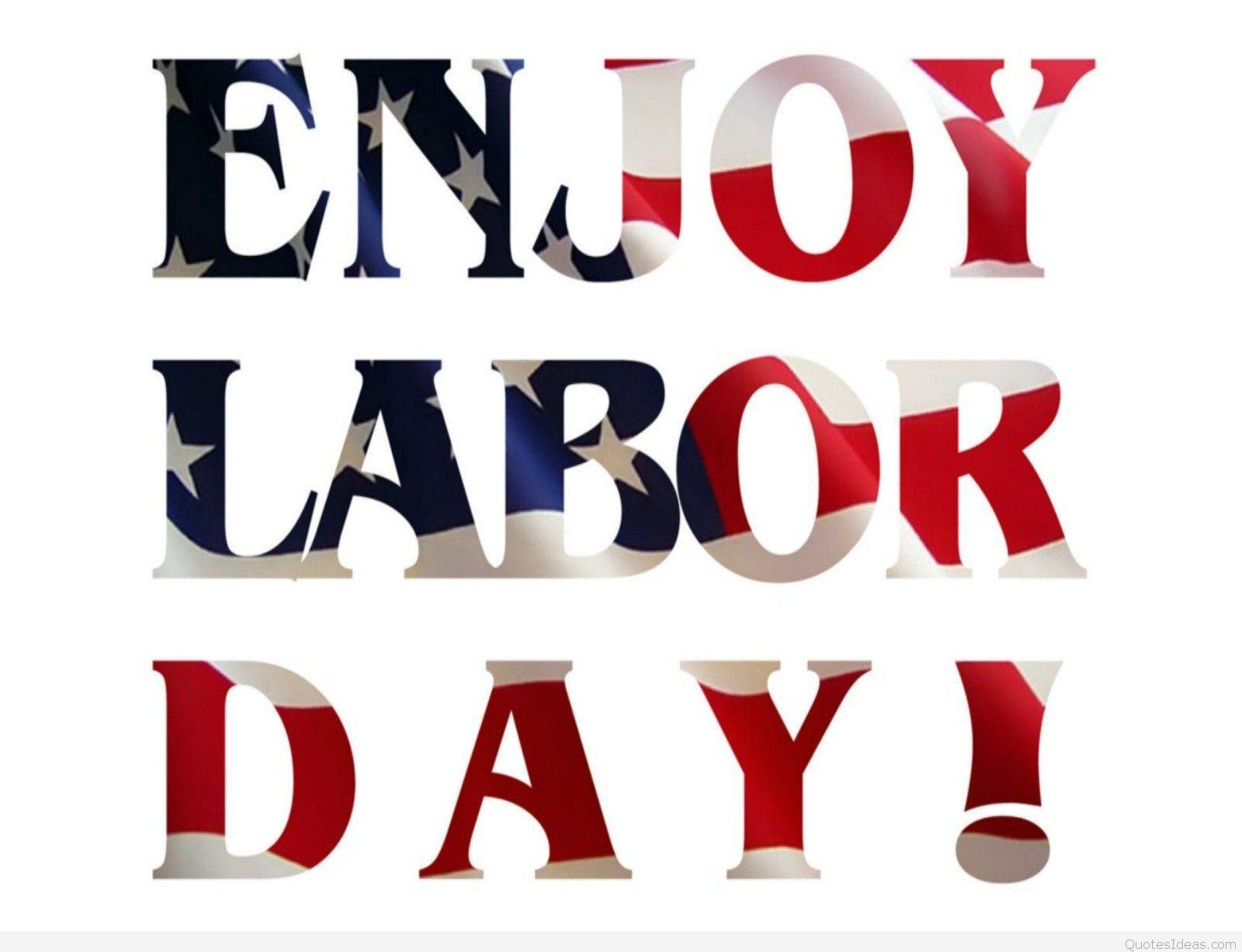 Best Happy Labor day messages, wallpapers, quotes images