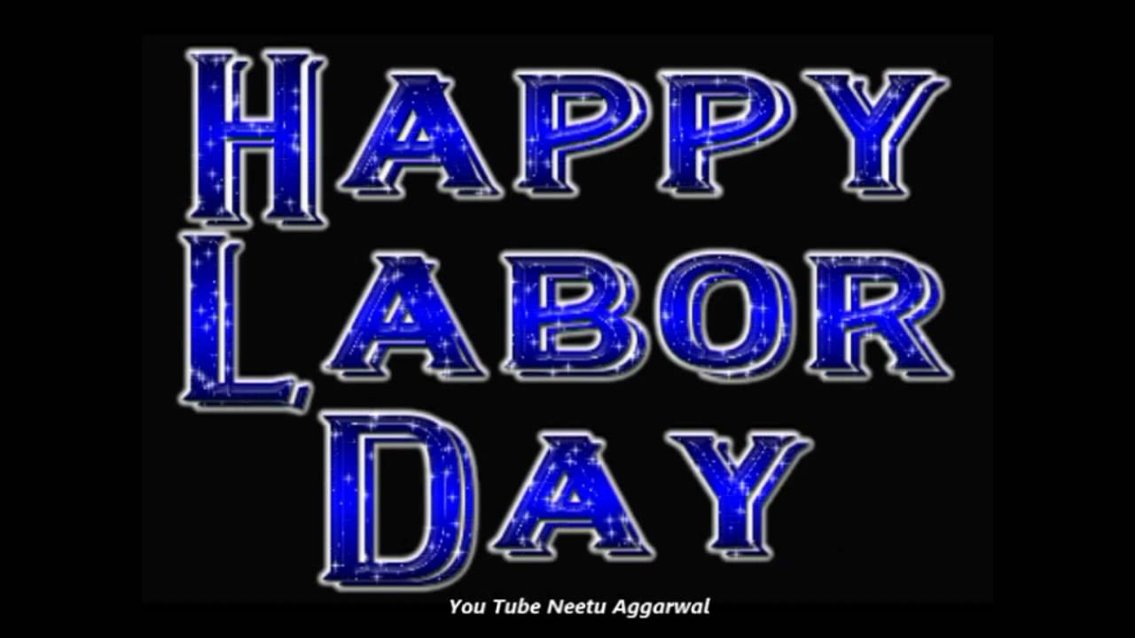 Happy Labor Day Wishes,Greetings,Blessings,Prayers,Quotes,Sms,E ...