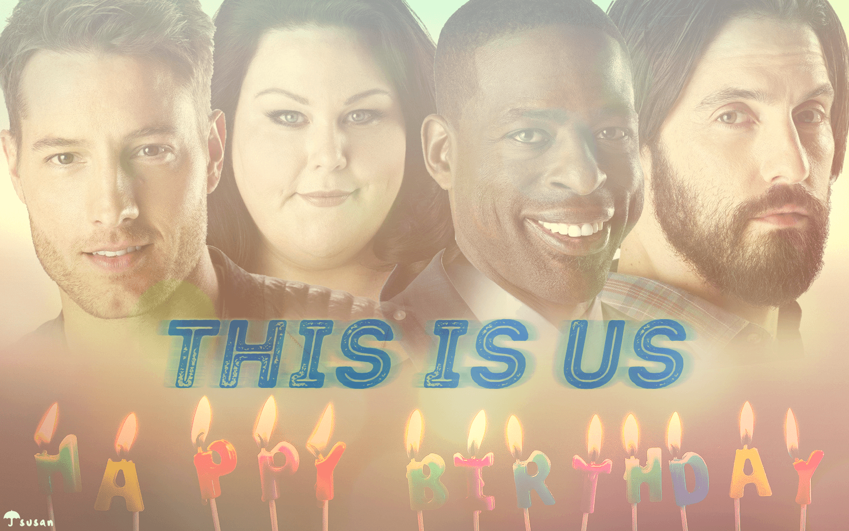 WALLPAPER: Happy Birthday (This Is Us) | GIANT FAN