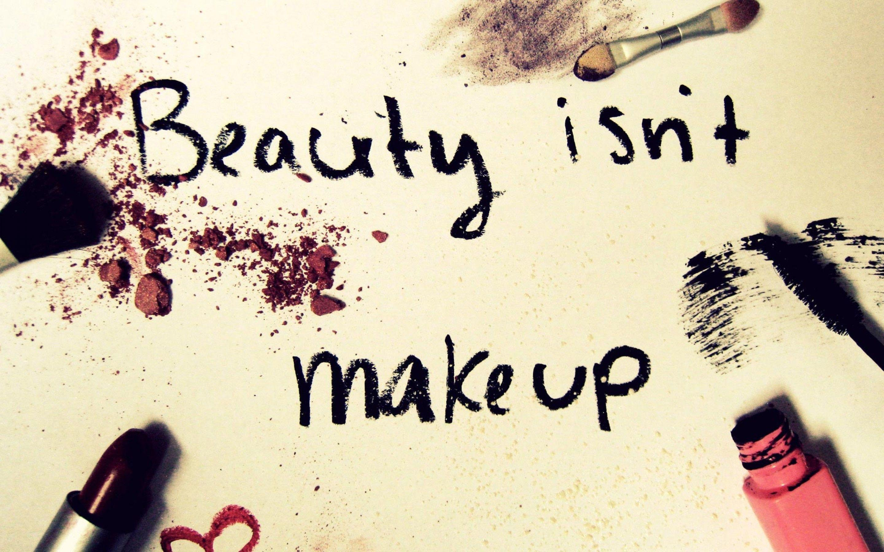 Beauty Is Not Make Up Mac Wallpaper Download | Free Mac Wallpapers ...