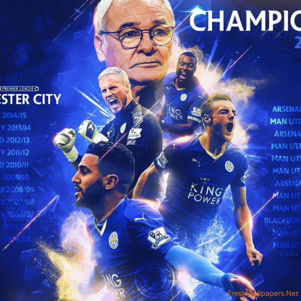 Leicester City Champions Premier League 2015-2016 wallpapers ...