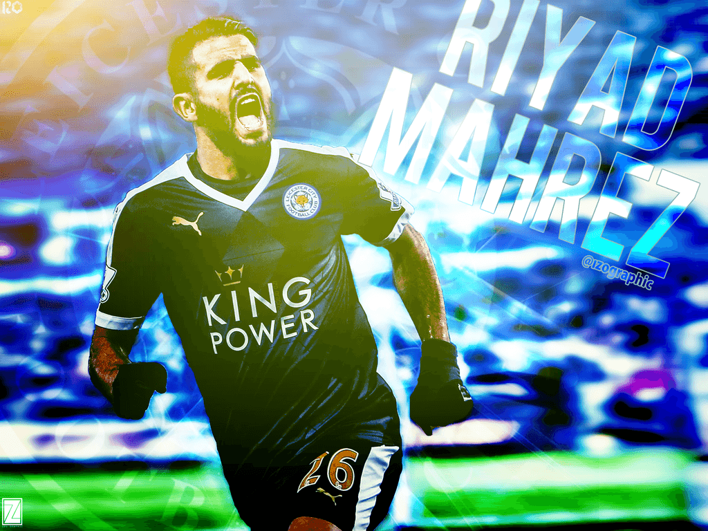 Riyad Mahrez Leicester City FC Effect Wallpaper! by izographic on ...