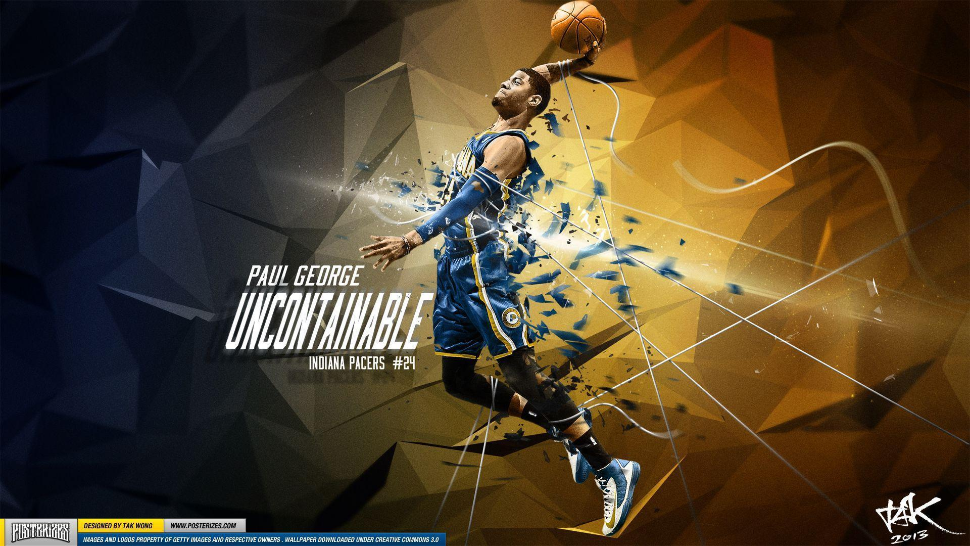 Paul George 'Uncontainable' Wallpaper | Posterizes.com - NBA ...