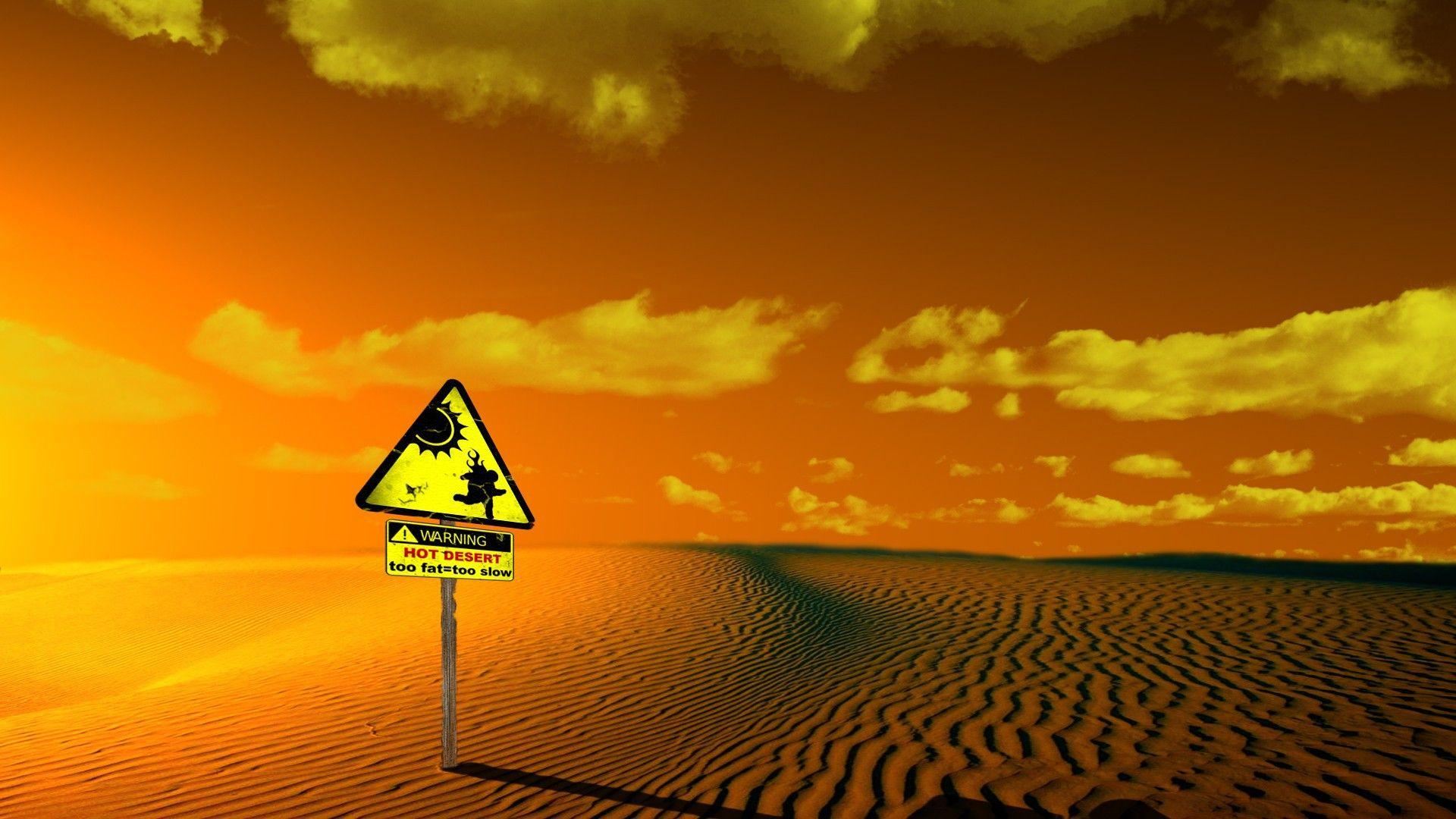 Caution, hot desert, sign wallpapers and images - wallpapers ...