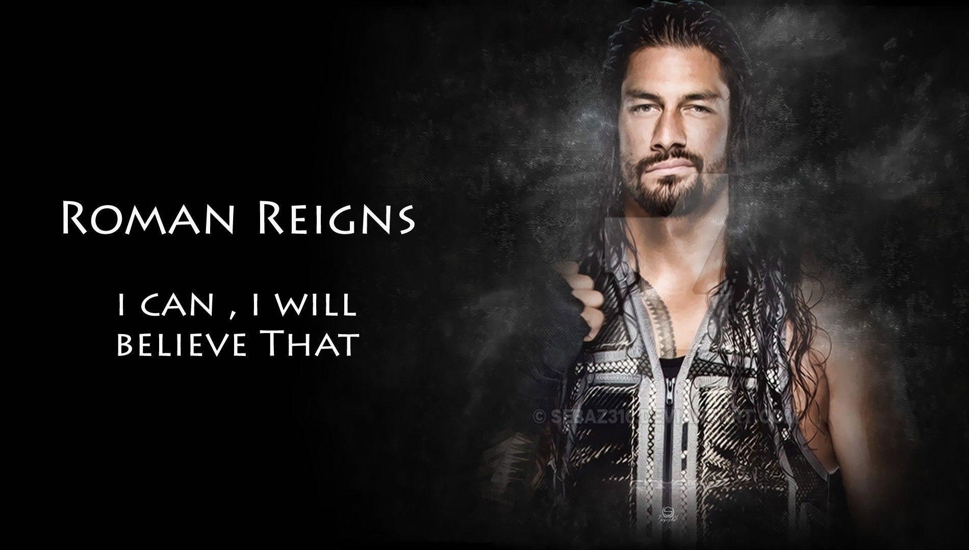 Roman Reigns Believe That WWE Wallpapers